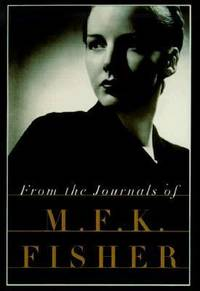 image of From the Journals of M. F. K. Fisher