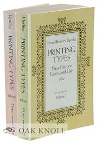 image of PRINTING TYPES, THEIR HISTORY, FORMS, AND USE A STUDY IN SURVIVALS
