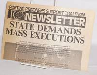 """Pontiac Prisoners Support Coalition Newsletter. """"State demands mass executions"""