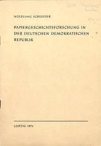 Papiergeschichteforschung in der D.D.R.