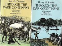 Through The Dark Continent - In Two Volumes - Volumes One & Two