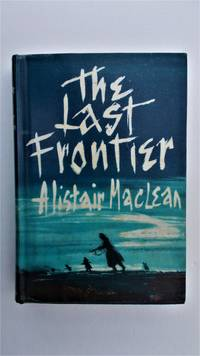 image of The Last frontier.