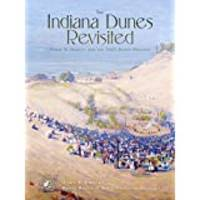 The Indiana Dunes Revisited: Frank V. Dudley and the 1917 Dunes Pageant