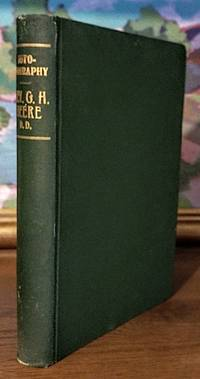 Autobiography by Rev. George H. Deere, Pastor Emeritus of All Souls Universalist Church Riverside, California. Completed by Mrs. George H. Deere