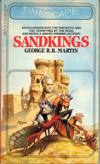 SANDKINGS by  George R. R Martin - Paperback - First Edition - [1981]. - from L. W. Currey, Inc. and Biblio.com