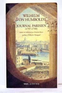 Journal Parisien (1797-1799). Traduit de l'allemand par Elisabeth Beyer. Préface...