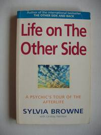 image of Life On The Other Side  -  A Psychic's Tour of the Afterlife