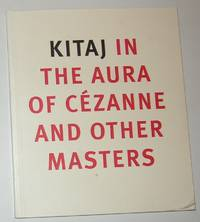 Kitaj in the Aura of Cezanne and Other Masters (National Gallery, London 7 November 2001 - 10...