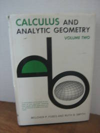 Calculus and Analytic Geometry Volume Two by  Melcher B Fobes - 1st Edition - 1963 - from Brass DolphinBooks and Biblio.com