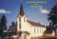 The People of St. Wendel (1867-1992)