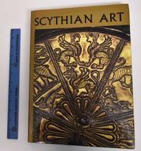 Scythian art by Piotrovskii, B. B. 1908-1990; Galanina, L. K.; 1929-2010; Grach, Nonna Leonidovna - 1987