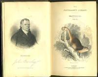 The Naturalist's Library. Mammalia. Vol. XI. Marsupialia or Pouched Animals