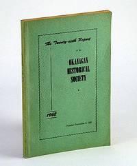The Twenty-Sixth (26th) Report of the Okanagan Historical Society