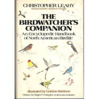 The Birdwatcher's Companion: An Encyclopedic Handbook of North American Birdlife