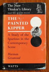 The Painted Kipper : A Study Of The Spurious In The Contemporary Scene