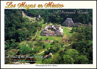 Los Mayas en Mexico: A Pictorial Guide, A View of the Maya World