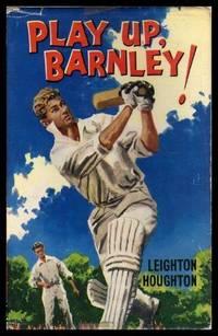 image of PLAY UP, BARNLEY - A Cricket Novel