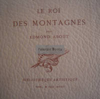Le Roi des Montagnes by  Edmond About - Paperback - Limited, Illustrated - 1883 - from Pelargos Bookstore, MBS (SKU: 84)