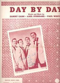 DAY BY DAY; Words and music by Sammy Cahn, Axel Stordahl, Paul Weston.  A Paul Weirick Arrangement