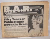image of B.A.R. Bay Area Reporter; vol. 10, #15, July 17, 1980; 50 Years of Public Health Down the Drain