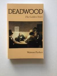 Deadwood The Golden Years