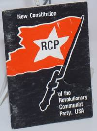 New Constitution of the Revolutionary Communist Party. May 1st, 1981