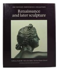 image of Renaissance and Later Sculpture with Works of Art in Bronze: The Thyssen-Bornemisza Collection