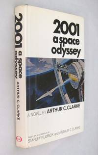 2001 a Space Odyssey by  Arthur C Clarke - First Printing of the First Edition - 1968 - from Renaissance Books and Biblio.co.uk