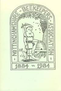 Nottinghamshire Beekeepers Association 1884-1984 Centenary Celebrations Booklet