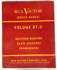 image of RCA Victor Service Data Volume RT-II: Television receivers, radio receivers, phonographs