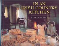 In an Irish Country Kitchen by  Clare Connery - 1st Edition - 1992 - from Dereks Transport Books and Biblio.co.uk