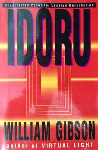 IDORU (Uncorrected Proof - Signed by William Gibson)