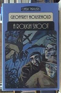Rough Shoot by Household, Geoffrey - 1984
