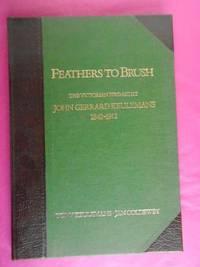 FEATHERS TO BRUSH  - The Victorian Bird Artist John Gerrard Keulemans 1842-1912