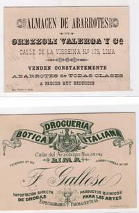 Two ornately printed Peruvian Victorian trade cards for Grocery Store, Drugstore and Apothecary: Botica y Drogueria Italiana and Almacen de Abarrotes de Orezzoli Valerga y Ca.