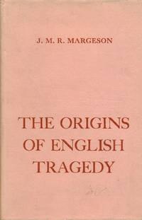 The origins of english tragedy