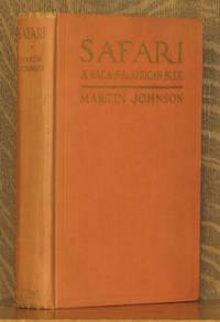 SAFARI, A SAGA OF THE AFRICAN BLUE