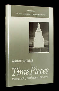 Time Pieces: Photographs, Writing and Memory by  Wright Morris - Hardcover - 1989 - from A&D Books and Biblio.com
