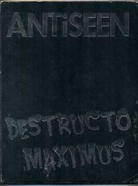 ANTiSEEN: Destructo Maximus