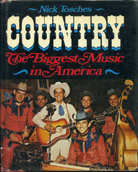 image of Country: The Biggest Music in America (First Edition)