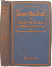 SIMMS' BLUE BOOK AND NATIONAL NEGRO BUSINESS AND PROFESSIONAL DIRECTORY