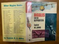 Biggles and the Deep Blue Sea by Johns, Capt W E (William Earle) - 1968