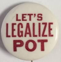 image of Let's legalize pot [pinback button]