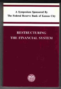 Restructuring the Financial System