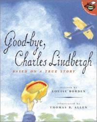 Good Bye  Charles Lindbergh