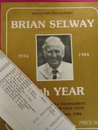 SOUVENIR PROGRAMME BRIAN SELWAY 1934 - 1984