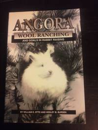 Angora Wool Ranching and Goals in Rabbit Raising