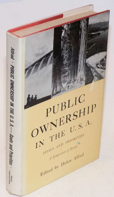 Public Ownership In The U S A Goals And Priorities A Symposium Of Essays By Fourteen Americans By Alfred Helen Ed Search For Rare Books Abaa All the latest football live sports stream from usagoals, the. antiquarian booksellers association of america