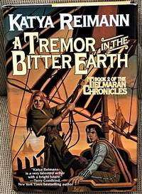 A Tremor in the Bitter Earth, Book 2 of the Tielmaran Chronicles