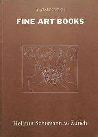 Catalogue 534/n.d.: Fine Art Books. Limited Editions, Literature, and  Illustrated Books.